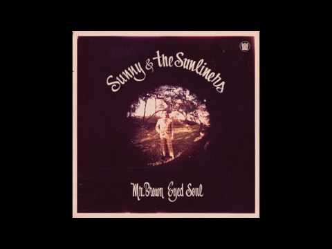 Sunny & The Sunliners - Our Day Will Come
