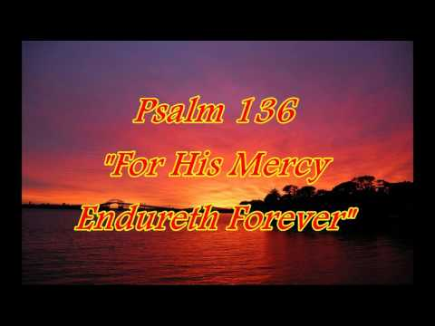 For His Mercy Endureth For Ever