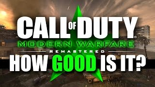 Modern Warfare Remastered: How Good is it REALLY? (Will it Last?)