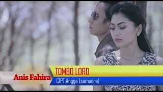 Gambar cover Anis Fahira - Tombo Loro - [Official Video]
