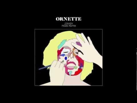 Ornette - Crazy (Nôze Remix)
