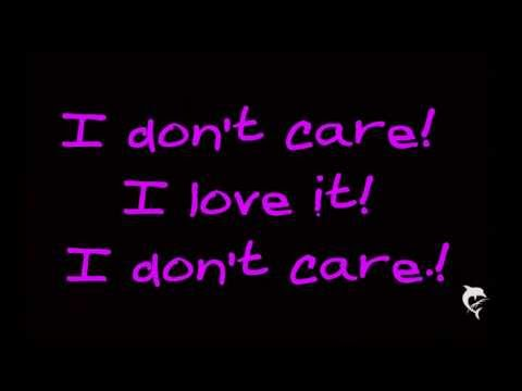 Ica Pop I Dt Care I Love It Lyrics