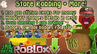 Roblox - Jailbreak [UPDATE] ROB STORES,BREAK OUT OF HANDCUFFs,BADGES+More
