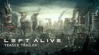 LEFT ALIVE Teaser Trailer