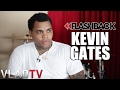 Flashback: Kevin Gates on Snitches & Losing Friends to Street Life