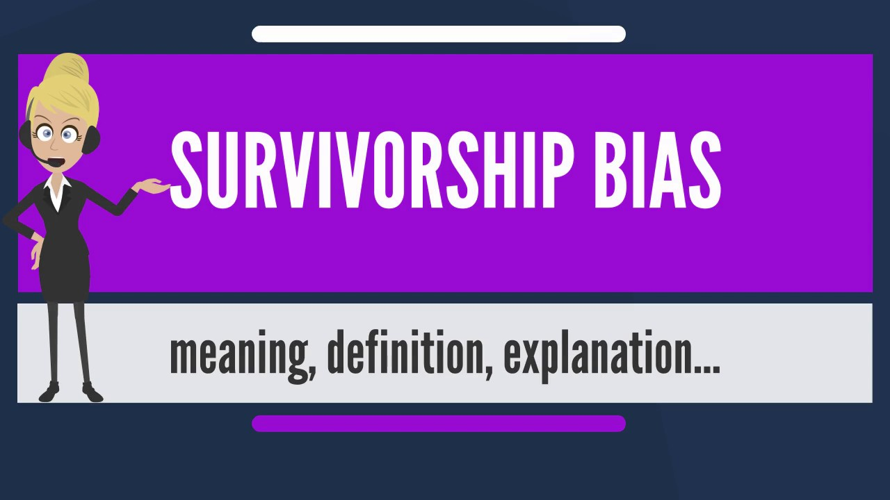 what is survivorship bias? what does survivorship bias mean