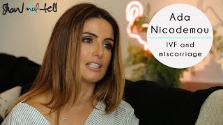 Ada Nicodemou: On Her Experience With Miscarriage & IVF