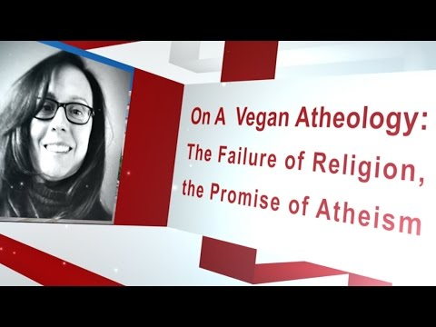 Animal Rights Academy Presents Kim Socha on Atheism and Animal Rights