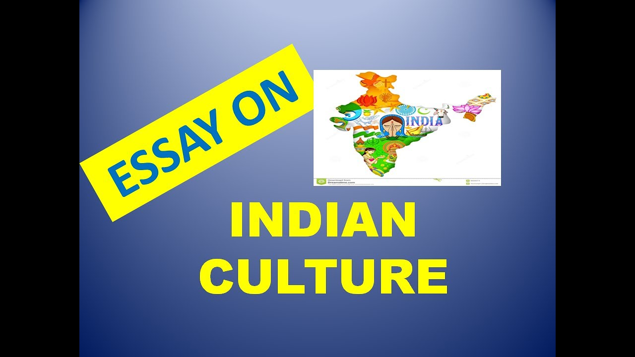 Essay In English Essay On Indian Culture Writing A Proposal Essay also Persuasive Essay Sample Paper Essay On Indian Culture  Youtube Term Paper Essay
