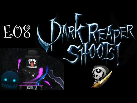 Dark Reaper Shoots! Android Game E08 I come to the Earth Level 3