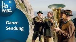 Zsammg'spuit in Bad Feilnbach | Ganze Sendung | BR Heimat - Die beste Volksmusik