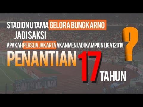 Nasib Persija Jakarta akan Ditentukan Pekan ke-34 Liga 1 2018 Mp3