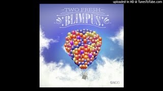 Two Fresh - Blimpus (Starkey Remix)