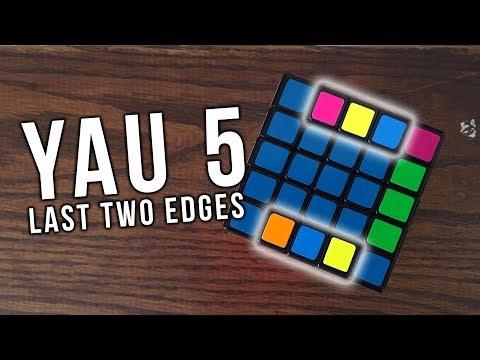 5x5 Last 2 Edges Algorithms for Yau 5