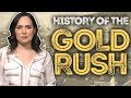 History of the Great American Gold Rush