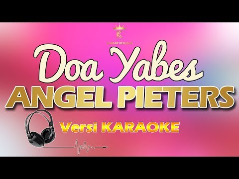 DOA YABES  - ANGEL PIETERS (karaoke | lirik)