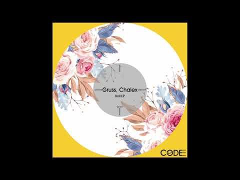 Chalex, Gruss - Nobles (Original Mix)