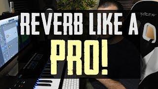 Reverb Like a Pro