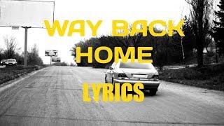 Download lagu SHAUN Way Back Home (feat. Conor Maynard) [Sam Feldt Edit] (Lyric Video)