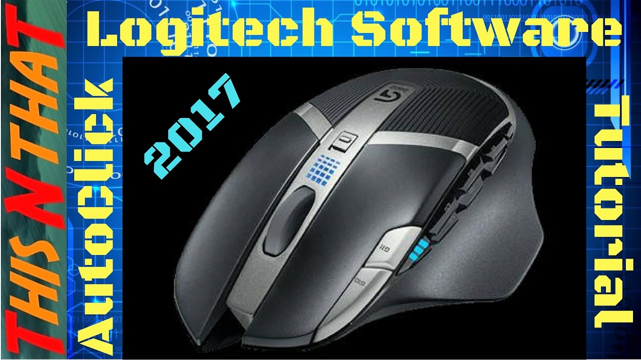 Auto Clicker Tutorial with the Logitech Software 2017