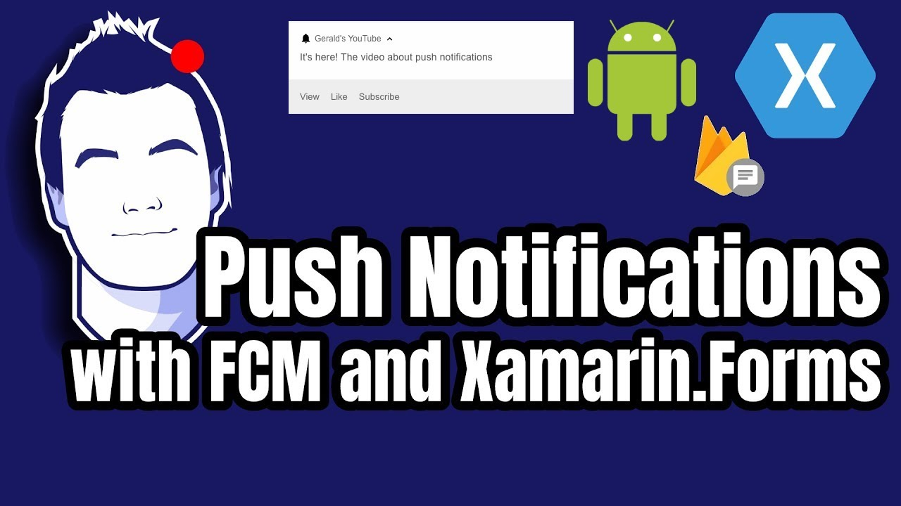 Implement Push Notifications with Xamarin.Forms (Android) and FCM