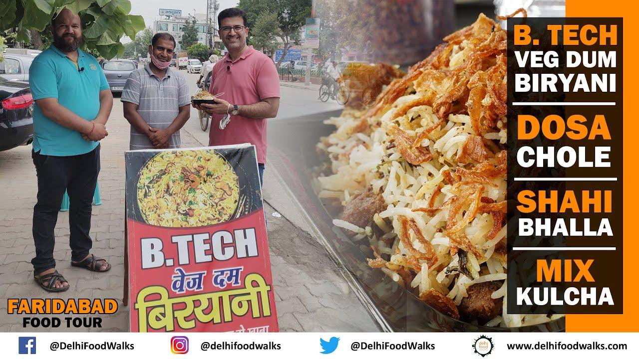 FARIDABAD Food Tour I B.Tech VEG Dum BIRYANI + Unique BREAD DOSA Chole + Shahi BHALLA + Mix KULCHA