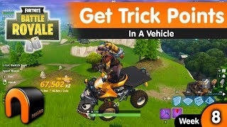 FORTNITE Get Trick Points In A Vehicle Week 8 Challenge