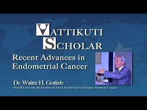 Dr. Walter H. Gotlieb: Recent Advances in Endometrial Cancer