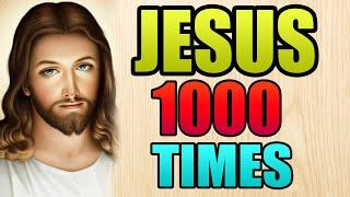 Jesus Name 1000 Tiṁes   Powerful Miracle Prayer
