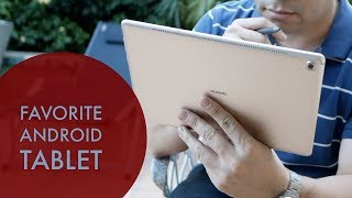 My Favorite Android Tablet of 2018 - A Revisit