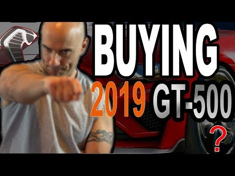 BUYING 2019 GT500. SHOULD I GET IT?