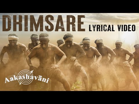 Dhimsare Lyrical Song - Aakashavaani | Kaala Bhairava | Ashwin Gangaraju | Vel Records