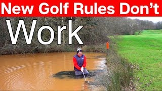 The new golf rules are they WORKING OR JUST STUPID ?