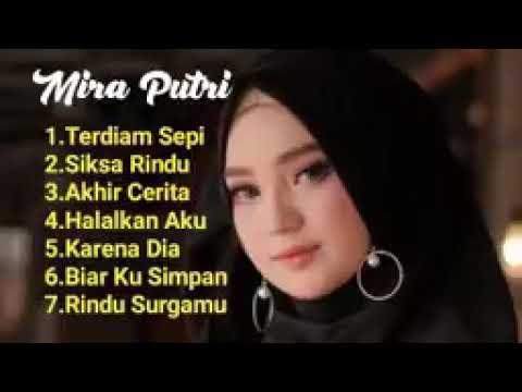 Full Lagu Mira Putri Lagu Aceh Yang Bikin Baper 2020