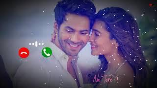 Main Tenu Samjhawan Ki Ringtone | Someone Special | Varun Dhawan, Alia Bhatt | New Love Ringtone