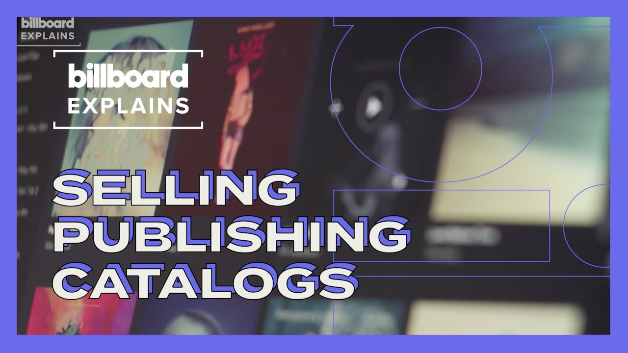 Billboard Explains Why Songwriters Sell Their Publishing Catalogs & What It Means For the Industry
