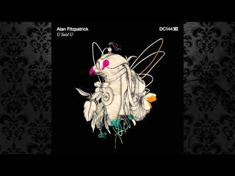 Alan Fitzpatrick - U Said U (Original Mix) [DRUMCODE]