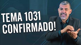 ???? URGENTE! Julgamento do TEMA 1031 foi Confirmado pro dia 11/11