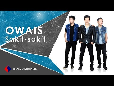 Owais - Sakit-Sakit (Lyric Video)
