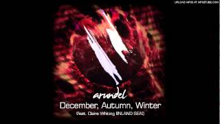 Arundel - December, Autumn, Winter (feat. Claire Whiting)