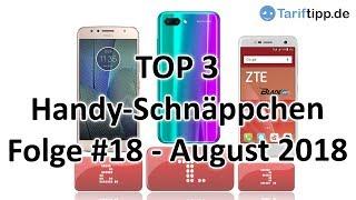 Handy-Schnäppchen | Folge #18 - August 2018