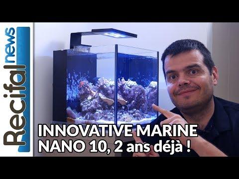 Vlog Sébastien 7 : Innovative Marine Fusion Nano 10 - 2 ans déjà !