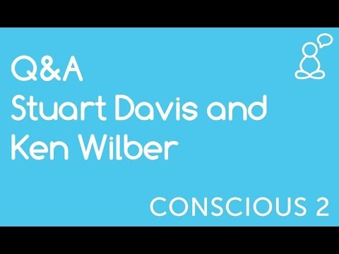 Q&A Stuart Davis and Ken Wilber