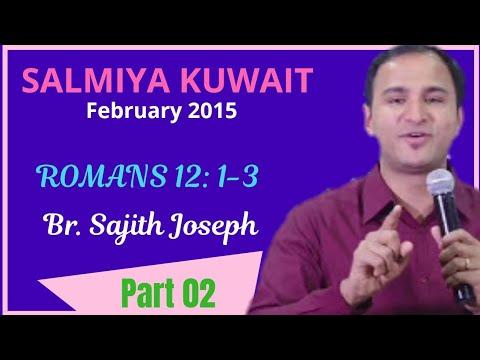 ROMANS 12: 1-3 ~ Part 2/3 (Live from Salmiya, Kuwait. 25.02.15)