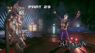 Batman Arkham Knight - Part 23 - The Dancing Joker (PS4)