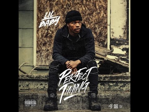 Lil Baby- Perfect Timing (Full Mixtape)