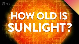 Sunlight Is Way Older Than You Think. Heres Why