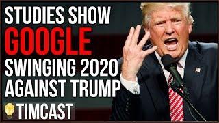 Tim Pool Studies Prove Google Is Swinging 2020 AGAINST Trump, Biased Against Conservatives