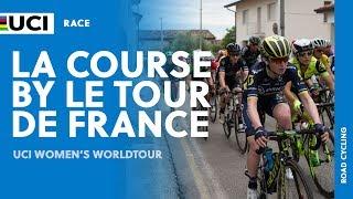 2017 UCI Women's WorldTour – La Course by Le Tour de France (FRA) – Highlights