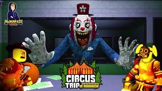 Цирк УЖАСОВ и КЛОУНЫ УБИЙЦЫ! Игра круче чем CAMPING 2 ROBLOX | Circus Trip